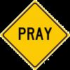 Roadsign - Pray